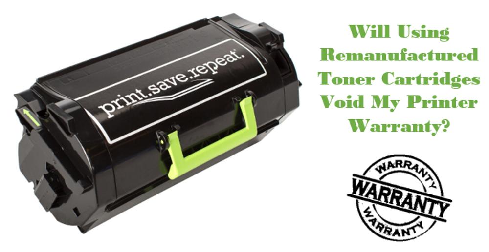 Will Using Remanufactured Toner Cartridges Void My Printer Warranty?