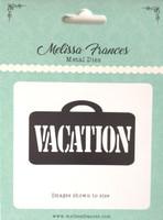 Vacation Die