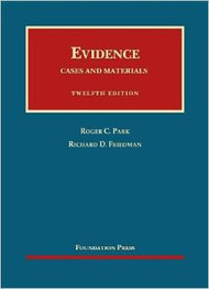 PARK'S EVIDENCE, CASES AND MATERIALS (12TH, 2013) 9781609301385