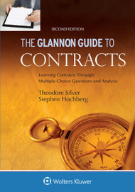 SILVER'S THE GLANNON GUIDE TO CONTRACT LAW