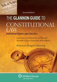 THE GLANNON GUIDE TO CONSTITUTIONAL LAW [INDIVIDUAL RIGHTS] (2ND, 2015) 9781454846871