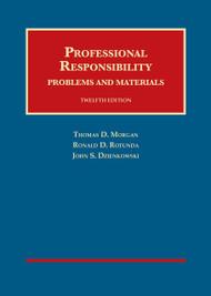 MORGAN'S PROFESSIONAL RESPONSIBILITY (12TH, 2014) 9781609303259