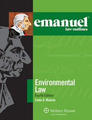 EMANUEL LAW OUTLINES: ENVIRONMENTAL LAW 2014