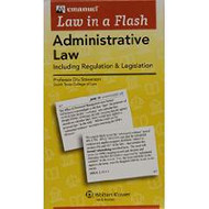 LAW IN A FLASH CARDS: ADMINISTRATIVE LAW 9781454846857
