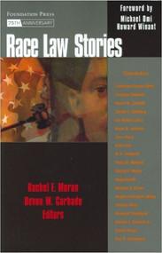 MORAN'S RACE LAW STORIES (STORIES SERIES) (1ST, 2008) 9781599410012