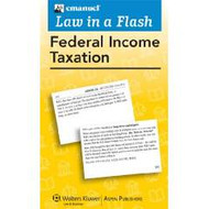 LAW IN A FLASH CARDS: FEDERAL INCOME TAXATION