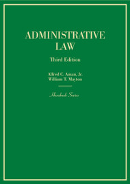AMAN'S ADMINISTRATIVE LAW (HORNBOOK SERIES) (3RD, 2014) 9780314279415