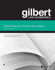 GILBERT LAW SUMMARIES ON ACCOUNTING AND FINANCE FOR LAWYERS (2ND, 2014)