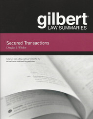 GILBERT LAW SUMMARIES ON SECURED TRANSACTIONS (13TH, 2013) 9780314282682