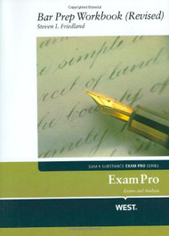 FRIEDLAND'S EXAM PRO BAR PREP WORKBOOK REVISED (2010)