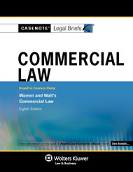 CASENOTE LEGAL BRIEFS: COMMERCIAL LAW KEYED TO WARREN