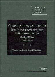 HAZEN'S CORPORATIONS AND OTHER BUSINESS ENTERPRISES, CASES AND MATERIALS ABRIDGED (3RD, 2009)  9780314189585