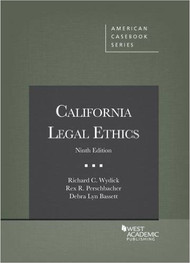 WYDICK'S CALIFORNIA LEGAL ETHICS (9TH, 2015) 9781634592222