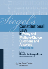 SIEGEL'S: CONSTITUTIONAL LAW (2012)