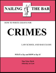 TYLER'S NAILING THE BAR: HOW TO WRITE ESSAYS FOR CRIMES 9781936160037