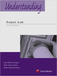 GREGORY'S UNDERSTANDING FAMILY LAW 4E 2013