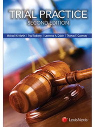 DUBIN'S TRIAL PRACTICE (2ND, 2014) 9780769855332
