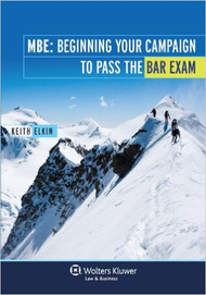 MBE: BEGINNING YOUR CAMPAIGN TO PASS THE BAR EXAM (2011)