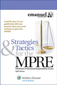 STRATEGIES & TACTICS FOR THE MPRE (5TH, 2014) 9781454828082
