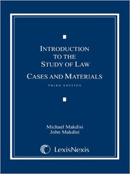 MAKDISI'S INTRODUCTION TO THE STUDY OF LAW CASES AND MATERIALS (3RD, 2009) 9781422428733