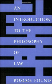 POUND'S INTRODUCTION TO THE PHILOSOPHY OF LAW (REVISED, 1959) 9780300001884