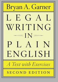GARNER'S LEGAL WRITING IN PLAIN ENGLISH (2ND, 2013) 9780226283937