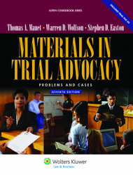 MAUET'S MATERIALS IN TRIAL ADVOCACY (7TH, 2011) (OE) 9780735510449