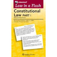 LAW IN A FLASH CARDS: CONSTITUTIONAL LAW I (2015)