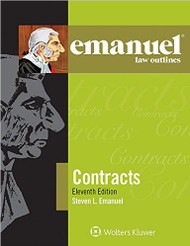 EMANUEL LAW OUTLINES: CONTRACTS (11TH, 2015) 9781454870142