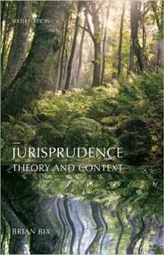 BIX'S JURISPRUDENCE: THEORY AND CONTEXT O/E (6TH, 2012) 9781611633115