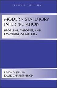 MODERN STATUTORY INTERPRETATION (2ND, 2009) 9781594606755
