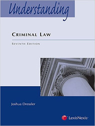 DRESSLER'S UNDERSTANDING CRIMINAL LAW O/E (7TH, 2015) 9781632838643