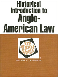 KEMPIN JR'S HISTORICAL INTRODUCTION TO ANGLO-AMERICAN LAW