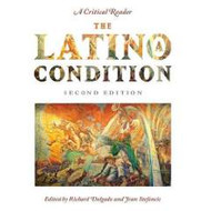 DELGADO AND STEFANCIC'S THE LATIONO/A CONDITION 2ND EDITION