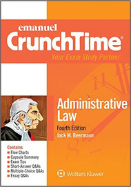 CRUNCHTIME: ADMINISTRATIVE LAW 4TH EDITION