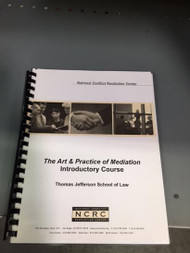 THE ART & PRACTICE OF MEDIATION INTRO COURSE, TJSL