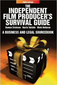 ERICKSON'S THE INDEPENDENT FILM PRODUCER'S SURVIVAL GUIDE (3RD, 2010)  9780825637230