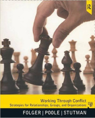 FOLGER'S WORKING THROUGH CONFLICT (7TH, 2012) 9780205078431