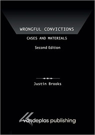 BROOKS' WRONGFUL CONVICTIONS: CASES & MATERIALS (2ND, 2014) 9781600422164