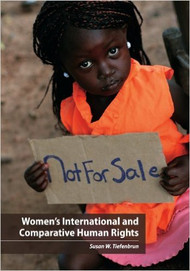 TIEFENBRUN'S WOMEN'S INTERNATIONAL AND COMPARATIVE HUMAN RIGHTS (2012) 9781594607035