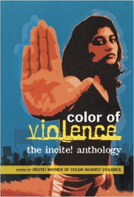 THE COLOR OF VIOLENCE: THE INCITE! ANTHOLOGY (2006) 9780896087620