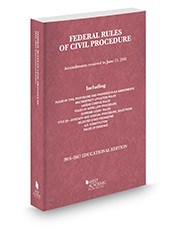 WEST'S FEDERAL RULES OF CIVIL PROCEDURE SELECTED STATUTES (2016-2017) 9781634607445