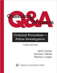 Q&A ON CRIMINAL PROCEDURE- POLICE INVESTIGATION (3RD, 2016) 9781632815545