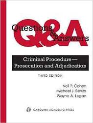 Q&A ON CRIMINAL PROCEDURE- PROSECUTION AND ADJUDICATION (3RD, 2016) 9781632849540