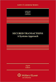 LOPUCKI'S SECURED TRANSACTIONS (8TH, 2016) 9781454857938