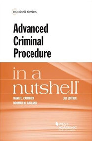 CAMMACK'S ADVANCED CRIMINAL PROCEDURE IN A NUTSHELL (3RD, 2016) 9781634609197