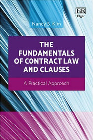 KIM'S THE FUNDAMENTALS OF CONTRACT LAW AND CLAUSES (2016) 9781783479429