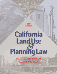 BARCLAY'S CALIFORNIA LAND USE & PLANNING LAW (35TH, 2016) 9781938166112