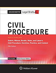 CASENOTE LEGAL BRIEFS: CIVL PROCEDURE KEYED SUBRIN