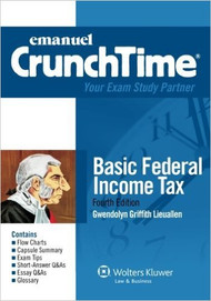 CRUNCHTIME: BASIC FEDERAL INCOME TAX (4TH, 2012) 9781454809203